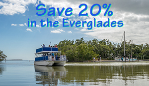 Save 20% on the Everglades