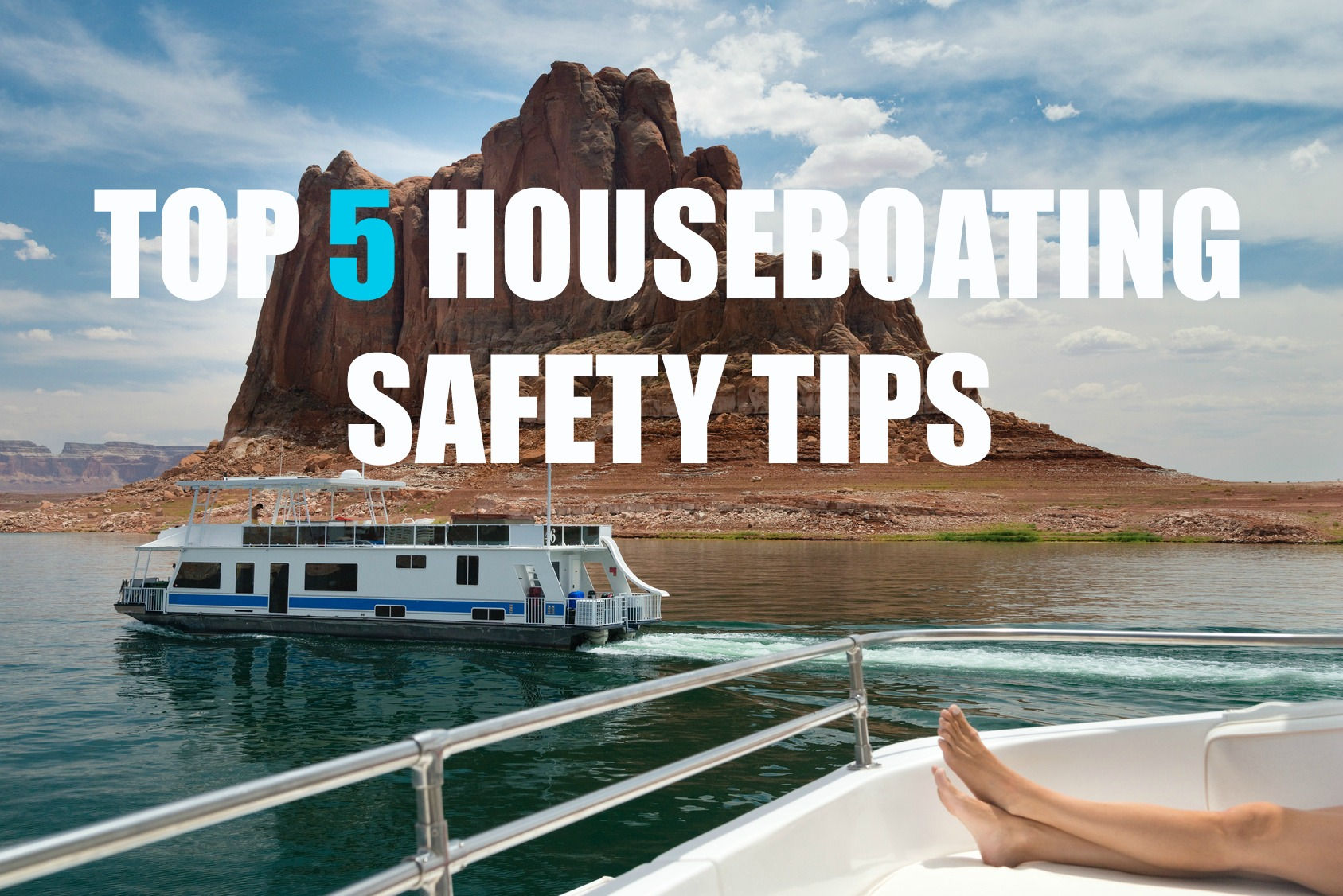 five safety tips houseboating